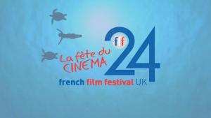 24th French Film Festival UK - La fête du Cinéma
